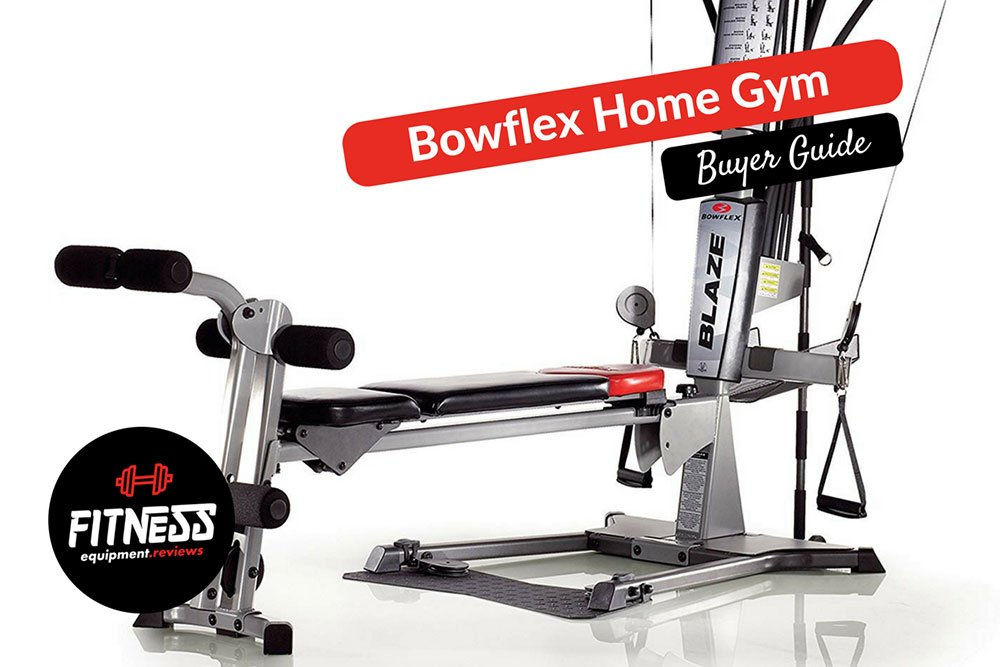 Bowflex blaze home gym detailed review buyers guide
