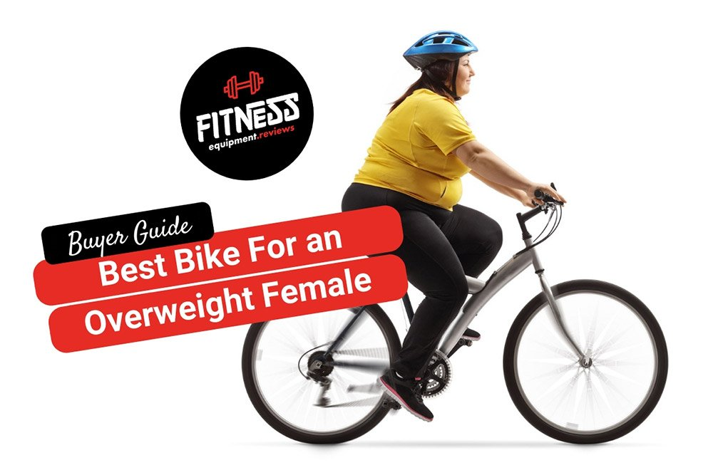 10 Best Bikes For Overweight Females In 2020 Reviews Buyers Guide