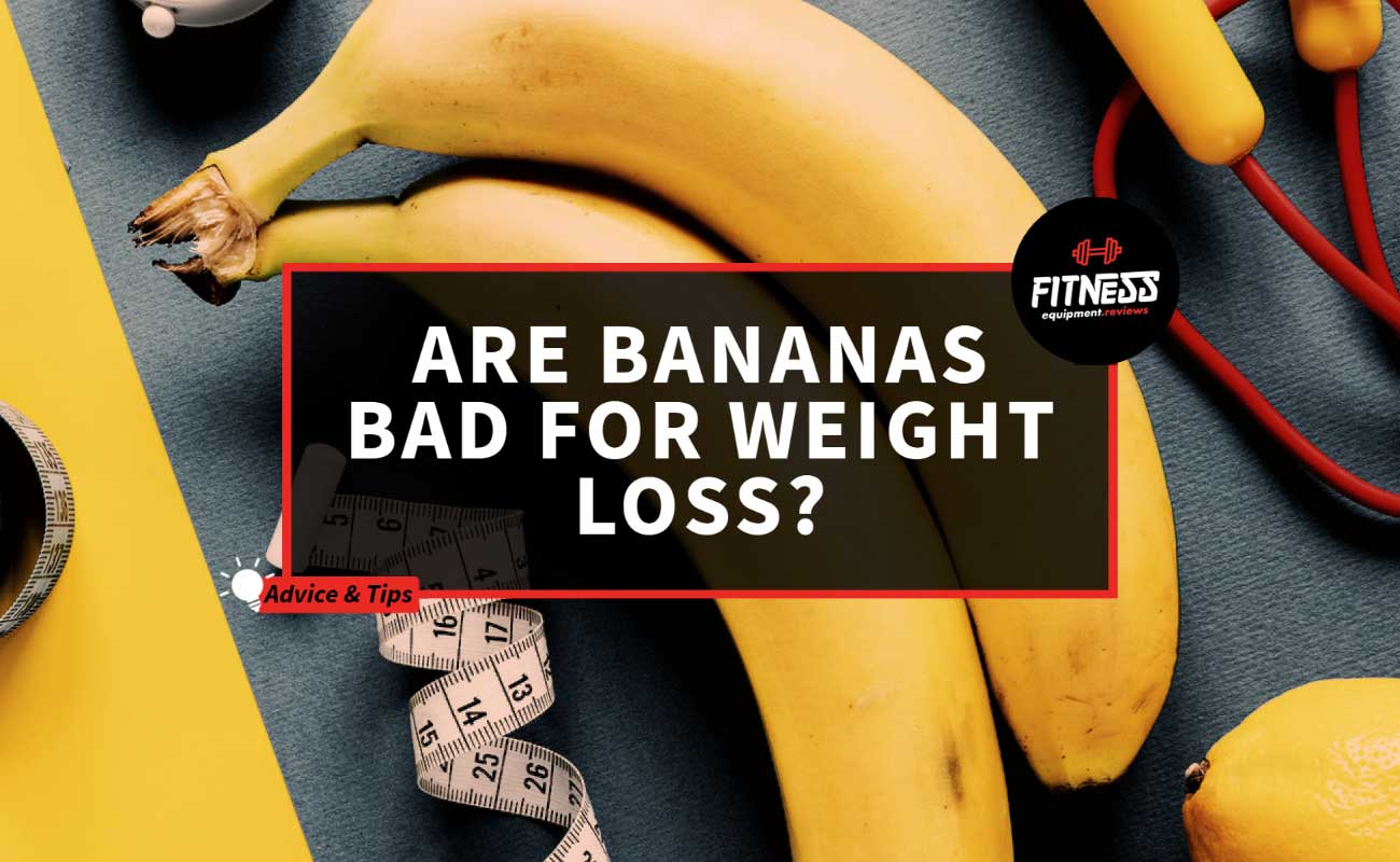 Are Bananas Bad For Weight Loss Featured image