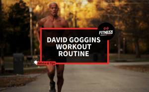 David Goggins Workout Routine | Fitness Equipment Reviews