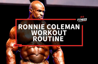 Ronnie Coleman Workout Routine - Fitness Equipment Reviews