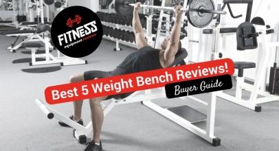 Best 5 Weight Bench Reviews 2018!