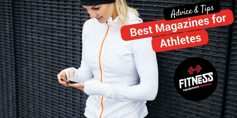 The 10 Best Magazines for Athletes