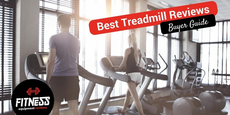 Top 15 Best Treadmill Reviews of 2019 – [Buyers Guide]