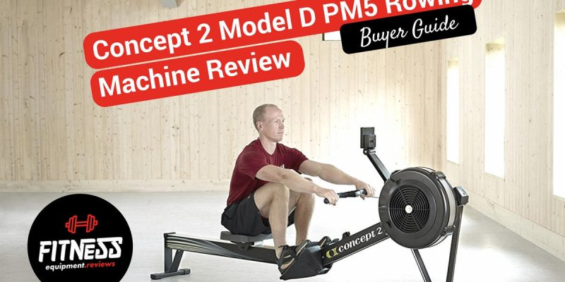 Concept 2 Model D PM5 Rowing Machine Review 2018