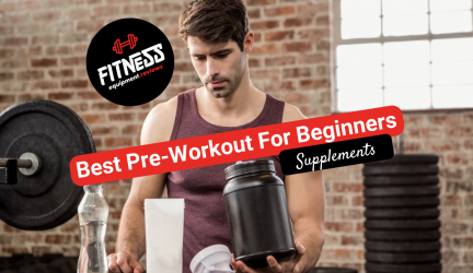 Best Pre-Workout For Beginners