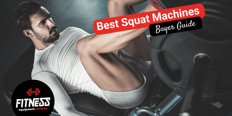 Best Squat Machines