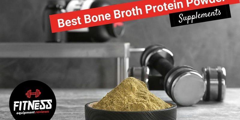 12 Best Bone Broth Protein Powders