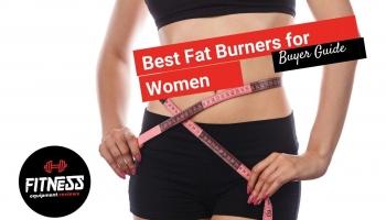 10 Best Fat Burners for Women in [2020]