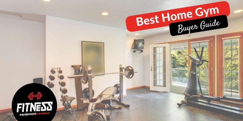 15 Best Home Gyms in 2021 – Ratings & Reviews