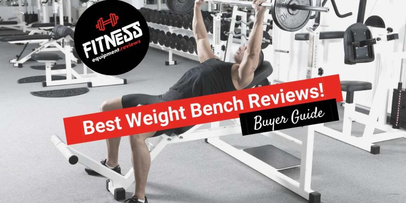 22 Best Weight Benches of 2021 (Buyers Guide)