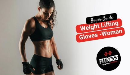 Best Weight Lifting Gloves For Women in 2019