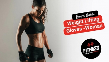 Best Weight Lifting Gloves For Women in 2020