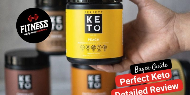 Perfect Keto Reviewed – Does It Really Work?